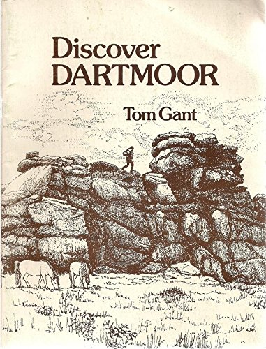 Discover Dartmoor By Tom Gant