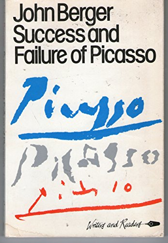 Success and Failure of Picasso By John Berger