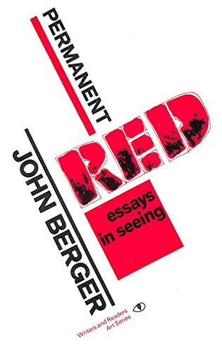 Permanent Red By John Berger