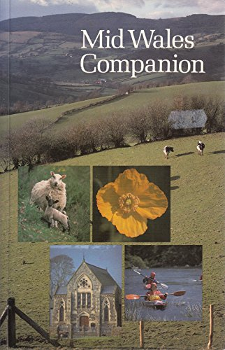 Mid Wales Companion By Moira K. Stone