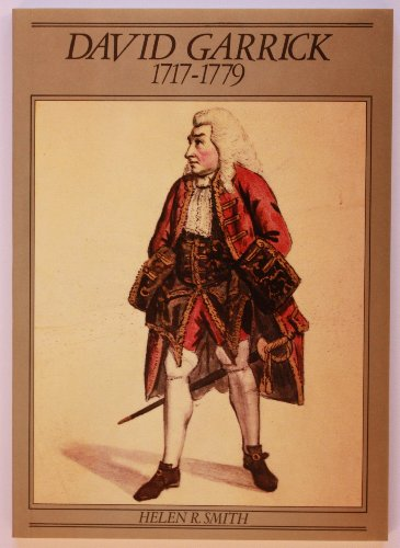 David Garrick, 1717-79 By Helen R. Smith