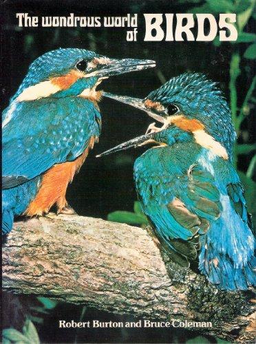 Wondrous World of Birds By Robert Burton