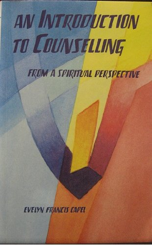 An Introduction to Counselling By Evelyn Francis Capel