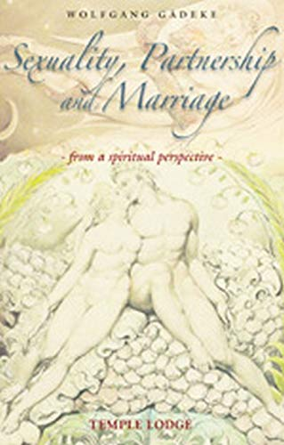 Sexuality, Partnership and Marriage By Wolfgang Gadeke
