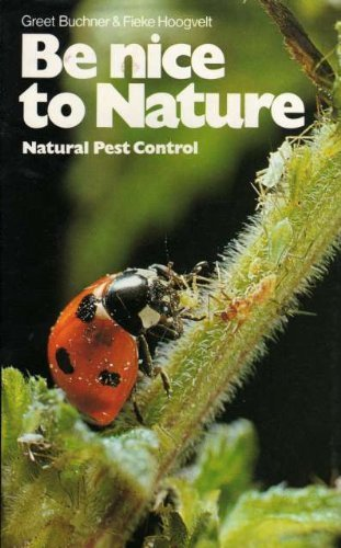 Be Nice to Nature By Greet Buchner