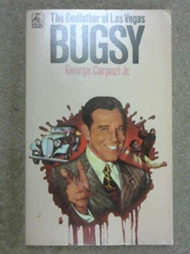 Bugsy By George Carpozi