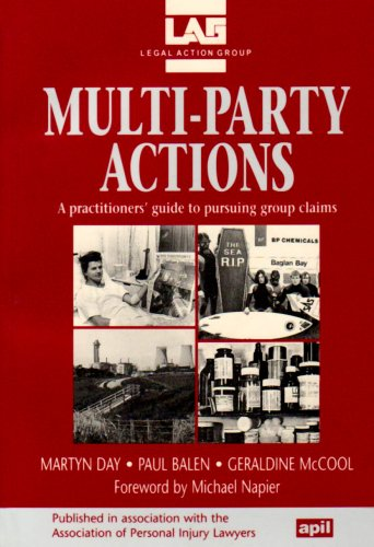 Multi-party Actions: A Practitioners' Guide to Pursuing a Group Claim By Paul Balen