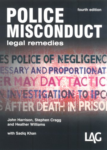 Police Misconduct: Legal Remedies By John Harrison