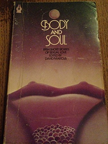 Body and Soul By Edited by David Marcus