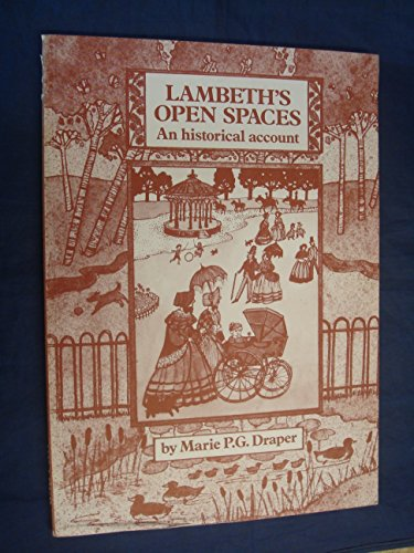 Lambeth's Open Spaces By Marie P.G. Draper