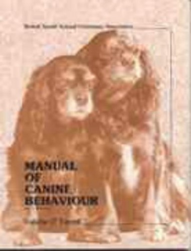 Manual of Canine Behaviour (BSAVA British Small Animal Veterinary Association) by Valerie O'Farrell