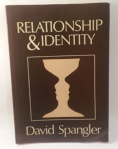 Relationship and Identity By David Spangler
