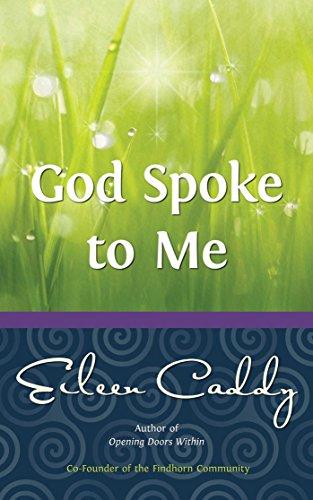 God Spoke to Me By Eileen Caddy
