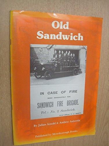 Old Sandwich By Andrew Aubertin