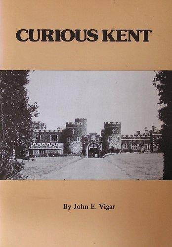 Curious-Kent-by-Vigar-John-E-0905270878-The-Cheap-Fast-Free-Post
