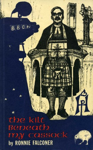Kilt Beneath My Cassock By Ronald Falconer