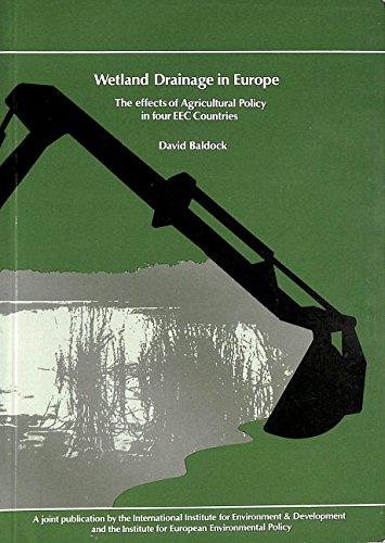 Wetland Drainage in Europe By David Baldock