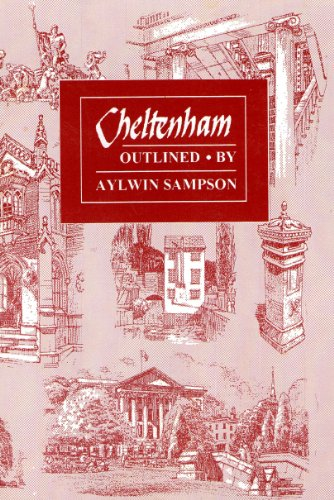 Cheltenham Outlined By Aylwin Sampson