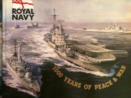 Royal Navy: 1000 Years of Peace and War By Avril Evans