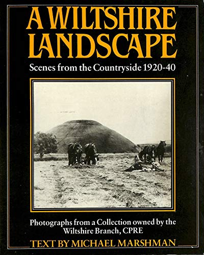 Wiltshire Landscape: Scenes from the Countrysi... by Marshman, Michael Paperback