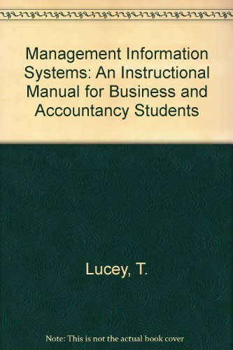 Management Information Systems By T. Lucey