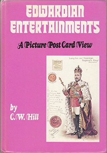 Edwardian entertainments: A picture post card view by Hill, C. W Book The Fast