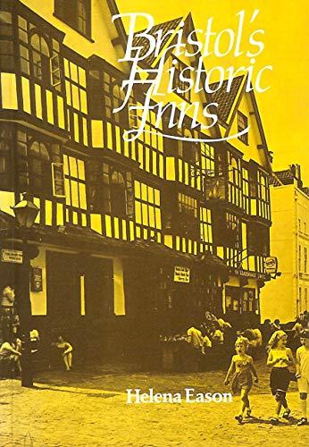Bristol's Historic Inns By Helena Eason