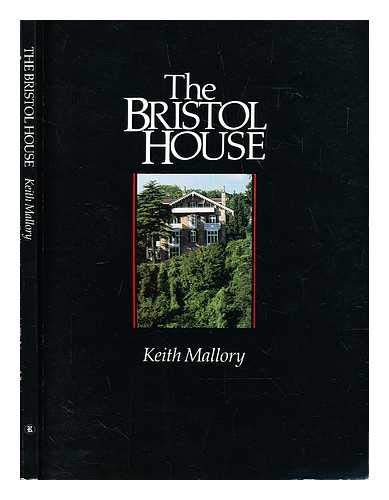 Bristol House By Keith Mallory