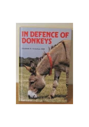 In Defence of Donkeys by Elisabeth D. Svendsen