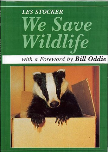 We Save Wildlife By Les Stocker, MBE