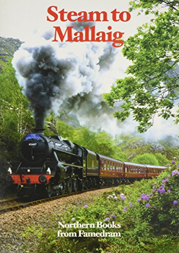 Steam to Mallaig By Bill Williams