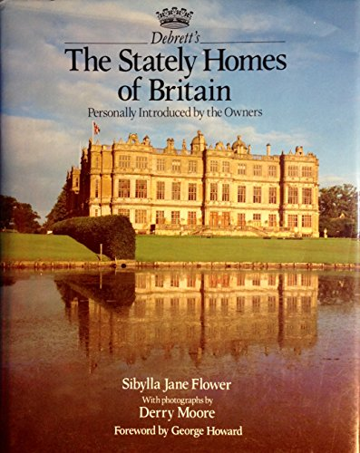 Stately Homes of Britain By Sibylla Jane Flower
