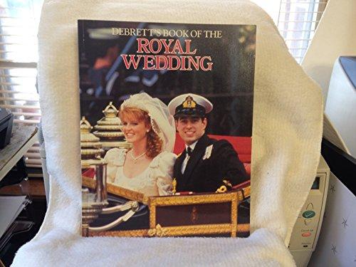 Debrett's Book of the Royal Wedding von Jean Goodman