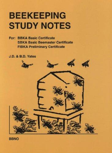 "Beekeeping Study Notes: ""BASIC Cetificate"", ""SBKA Basic Beemaster Certificate"", ""FIBKA Preliminary Certificate"" by J.D. Yates"