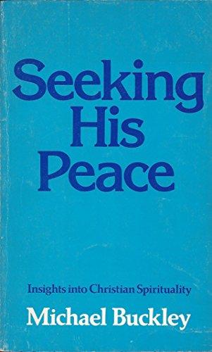 Seeking His Peace By Michael Buckley