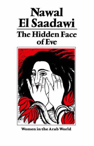 The Hidden Face of Eve By Nawal El Saadawi