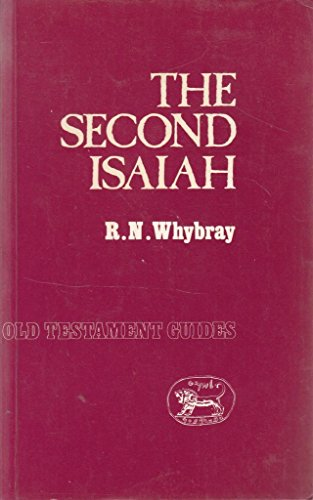 The Second Isaiah By R. N. Whybray