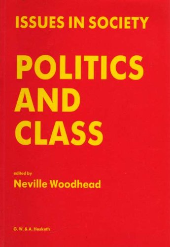 Politics and Class By Neville Woodhead