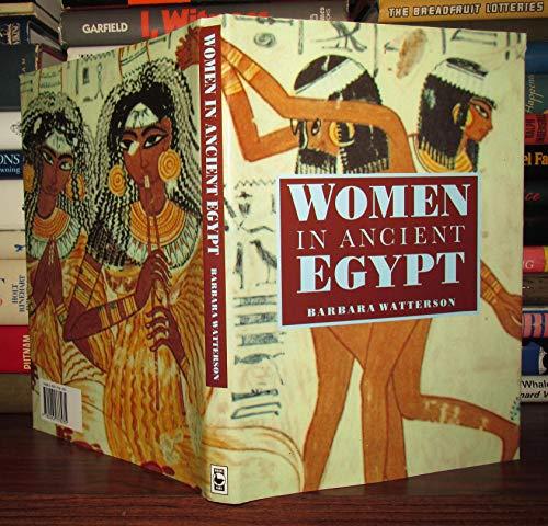 Women in Ancient Egypt by Barbara Watterson