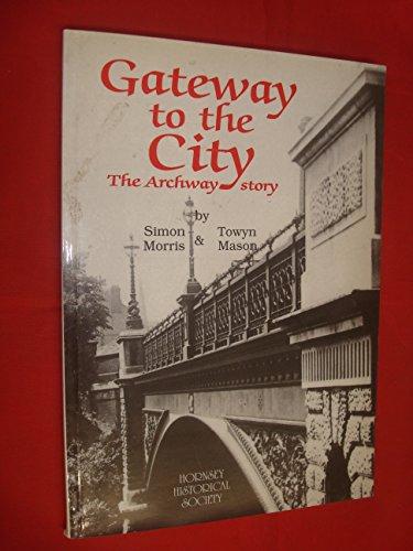 Gateway to the City By Simon Morris