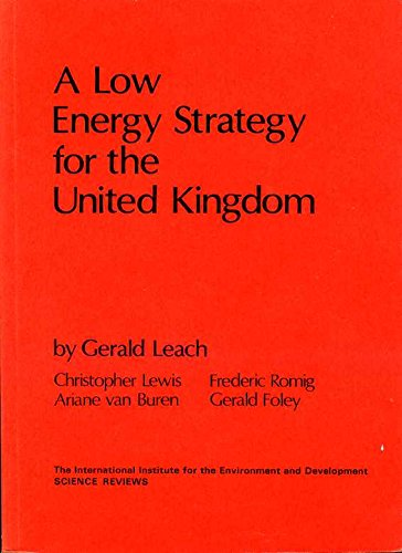 Low Energy Strategy for the United Kingdom By Gerald Leach