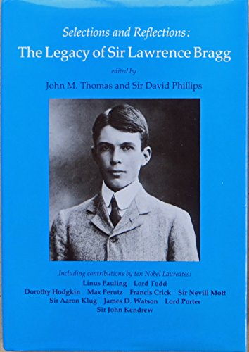 Legacy of Lawrence Bragg By Edited by J. M. Thomas