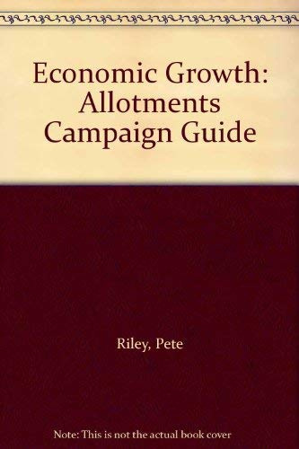 Economic Growth By Pete Riley