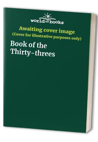 Book of the Thirty-threes By Norman E. Preedy