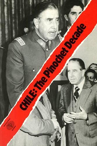 Chile: The Pinochet Decade By Phillip O'Brien