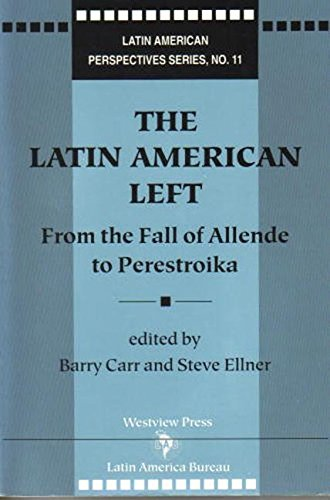 The Latin American Left By Barry Carr