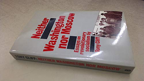 Neither Washington Nor Moscow By Tony Cliff