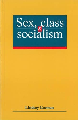 Sex, Class and Socialism by Lindsey German