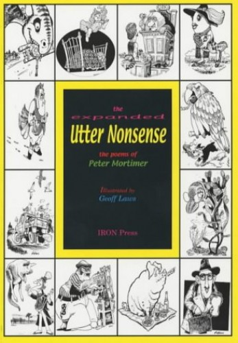 The Expanded Utter Nonsense By Peter Mortimer