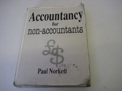 Accountancy for Non-Accountants By P.T.C. Norkett